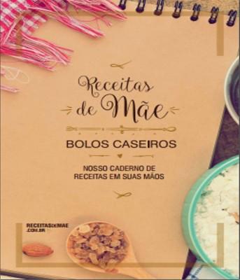 Receita de Novo Livro Receitas de Mãe - Bolos Caseiros - Capa-343x400